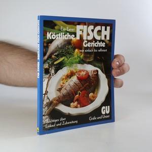 náhled knihy - Kostliche Fish Gerichte von Einfach bis raffiniert