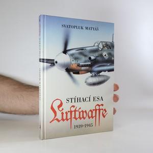 náhled knihy - Stíhací esa Luftwaffe 1939-45