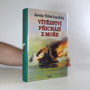 náhled knihy - Vítězství přichází z moře. Od vylodění u Anzia po kapitulaci v Tokijském zálivu