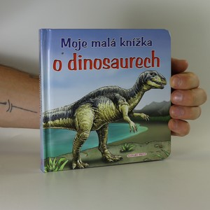 náhled knihy - Moje malá knížka o dinosaurech
