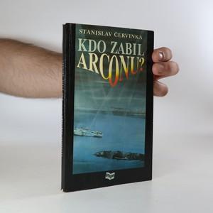 náhled knihy - Kdo zabil Arconu?