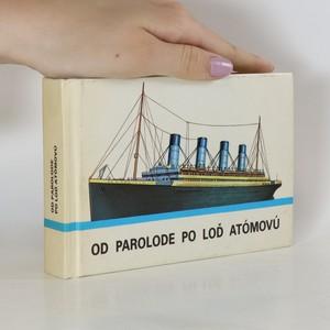 náhled knihy - Od parole po loď atómovú