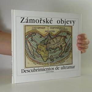 náhled knihy - Zámořské objevy. Descubrimientos de ultramar