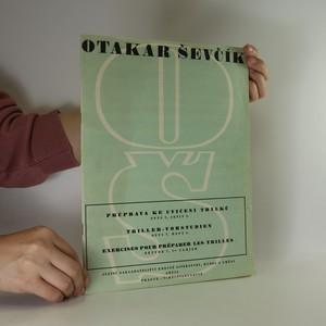náhled knihy - Průprava ke cvičení trylků, opus 7, sešit 1