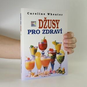 náhled knihy - Džusy pro zdraví