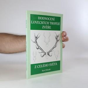 náhled knihy - Hodnocení loveckých trofejí zvěře z celého světa