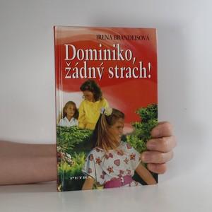 náhled knihy - Dominiko, žádný strach!