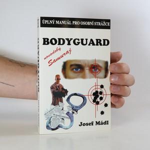 náhled knihy - Bodyguard. Úplný manuál pro osobní strážce