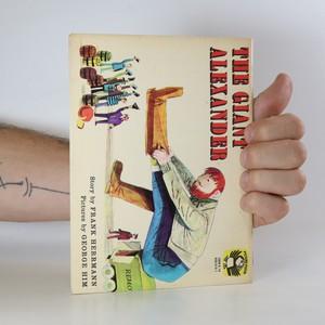 antikvární kniha The Giant Alexander, 1971