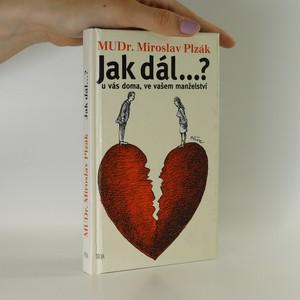náhled knihy - Jak dál...? u vás doma, ve vašem manželství