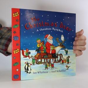 náhled knihy - The Christmas bear. A Christmas pop-up book (pop-up leporelo)