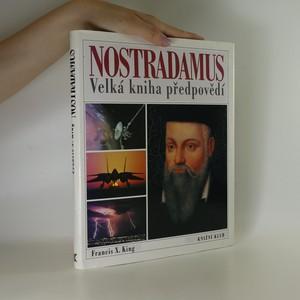 náhled knihy - Nostradamus. Velká kniha předpovědí