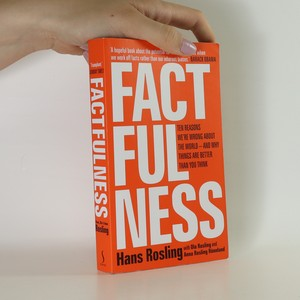 náhled knihy - Factfulness. Ten reasons we're wrong about the world - and why things are better than you think