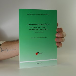 náhled knihy - Geokonfliktológia. Teoretické aspekty a empirická aplikácia (vybrané problémy)