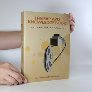 náhled knihy - The SAP APO Knowledge Book. Supply and Demand Planning (nemá tiráž)