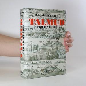 náhled knihy - Talmud pro každého. Historie, struktura a hlavní témata Talmudu