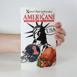 náhled knihy - Američané. Xenofobní průvodce