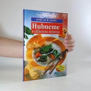náhled knihy - Hubneme s dělenou stravou. Kúra na 6 týdnů