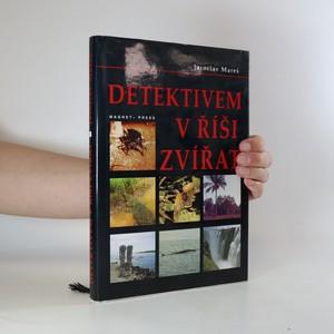 náhled knihy - Detektivem v říši zvířat