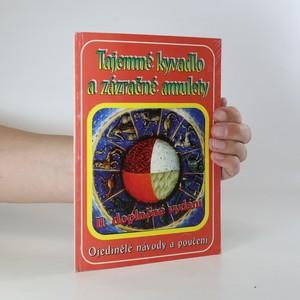 náhled knihy - Tajemné kyvadlo a zázračné amulety. Ojedinělé návody a poučení