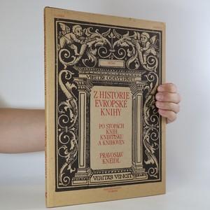náhled knihy - Z historie evropské knihy. Po stopách knih, knihtisku a knihoven