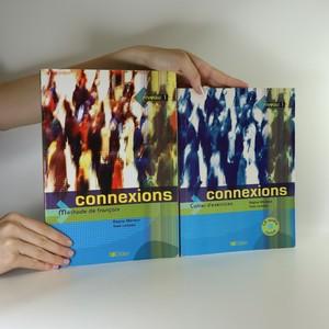 náhled knihy - Connexions. Niveau 1. Cahier d'exercices. Méthode de français (2 svazky)