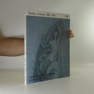 náhled knihy - Kresby z Cremony 1500-1580. Umění renesance a manýrismu v lombardském městě