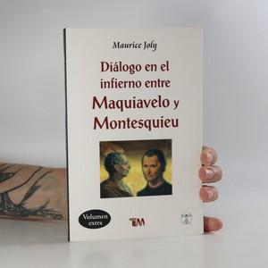 náhled knihy - Diálogo en el infierno Maquiavelo y Montesquieu