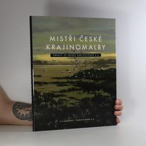 náhled knihy - Mistři české krajinomalby. Obrazy ze sbírky Karlštejnské a. s.