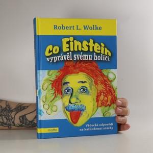 náhled knihy - Co Einstein vyprávěl svému holiči. Vědecké odpovědi na každodenní otázky