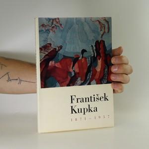 náhled knihy - František Kupka 1871-1957