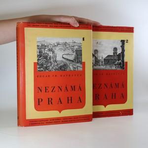 náhled knihy - Neznámá Praha I+II (2 svazky)