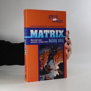 náhled knihy - Matrix. Božský zdroj