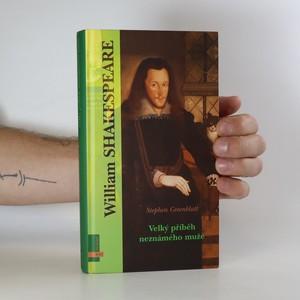 náhled knihy - William Shakespeare. Velký příběh neznámého muže