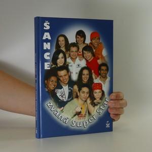 náhled knihy - Šance zvaná SuperStar