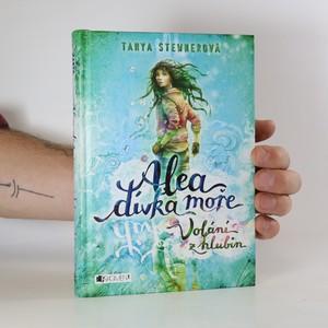 náhled knihy - Alea, dívka moře. Volání z hlubin