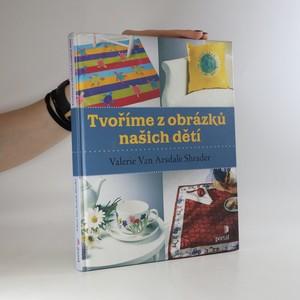 náhled knihy - Tvoříme z obrázků našich dětí