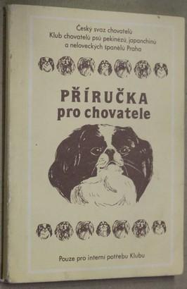 náhled knihy - Český svaz chovatelů Klub chovatelů psů pekinézů, japanchinů a neloveckých španělů Praha příručka pro chovatele