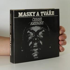 náhled knihy - Masky a tváře černé Ameriky