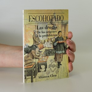 náhled knihy - Las drogas. De los orígenes a la prohibición