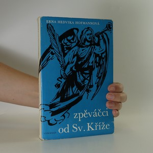 náhled knihy - Zpěváčci od Svatého Kříže