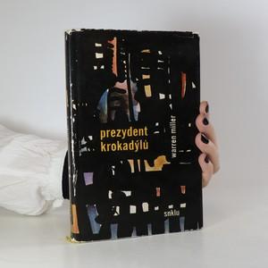 náhled knihy - Prezydent Krokadýlů