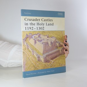 náhled knihy - Crusader castles in the Holy Land 1192-1302