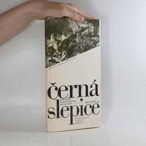 náhled knihy - Černá slepice, aneb, Kterak se líhne bazalíček, jenž do domu štěstí přináší