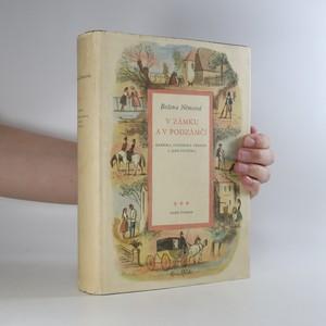 náhled knihy - V zámku a podzámčí. Babička. Pohorská vesnice a jiné povídky