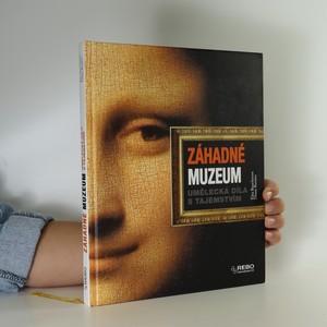 náhled knihy - Záhadné muzeum. Umělecká díla s tajemstvím