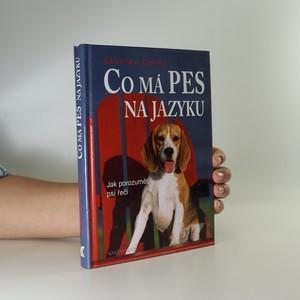 náhled knihy - Co má pes na jazyku. Jak porozumět psí řeči