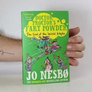 náhled knihy - Doctor Proctor's fart powder. The end of the world. Maybe