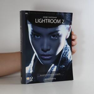 náhled knihy - Adobe Photoshop Lightroom 2. Kompletní průvodce pro fotografy