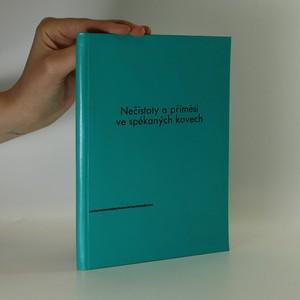 náhled knihy - Nečistoty a příměsi ve spékaných kovech